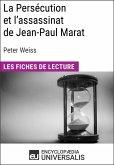 La Persécution et l'assassinat de Jean-Paul Marat de Peter Weiss (eBook, ePUB)