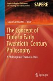 The Concept of Time in Early Twentieth-Century Philosophy (eBook, PDF)
