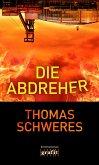 Die Abdreher (eBook, ePUB)