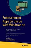 Entertainment Apps on the Go with Windows 10 (eBook, PDF)