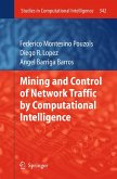 Mining and Control of Network Traffic by Computational Intelligence (eBook, PDF)