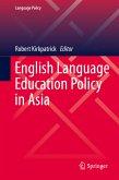 English Language Education Policy in Asia (eBook, PDF)