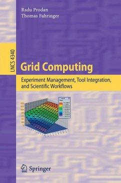 Grid Computing (eBook, PDF) - Prodan, Radu; Fahringer, Thomas