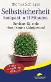 Selbstsicherheit - kompakt in 11 Minuten (eBook, ePUB)