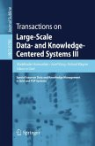 Transactions on Large-Scale Data- and Knowledge-Centered Systems III (eBook, PDF)