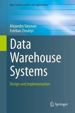 Data Warehouse Systems (eBook, PDF) - Vaisman, Alejandro; Zimányi, Esteban