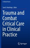 Trauma and Combat Critical Care in Clinical Practice