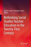 Rethinking Social Studies Teacher Education in the Twenty-First Century (eBook, PDF)