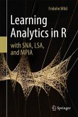 Learning Analytics in R with SNA, LSA, and MPIA
