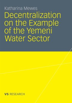 Decentralization on the Example of the Yemeni Water Sector (eBook, PDF) - Mewes, Katharina