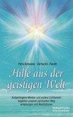 Hilfe aus der geistigen Welt (eBook, ePUB)
