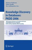 Knowledge Discovery in Databases: PKDD 2006 (eBook, PDF)