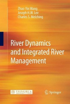 River Dynamics and Integrated River Management (eBook, PDF) - Wang, Zhao-Yin; Lee, Joseph H. W.; Melching, Charles S.
