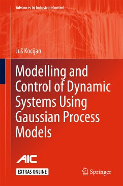 Modelling and Control of Dynamic Systems Using Gaussian Process Models (eBook, PDF) - Kocijan, JuS