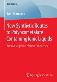 New Synthetic Routes to Polyoxometalate Containing Ionic Liquids (eBook, PDF)