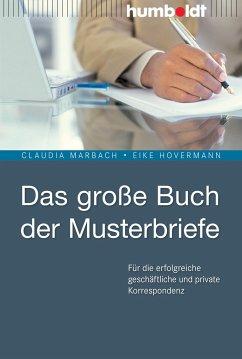 Das große Buch der Musterbriefe - Marbach, Claudia;Hovermann, Eike