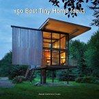 150 Best Tiny Home Ideas (eBook, ePUB)