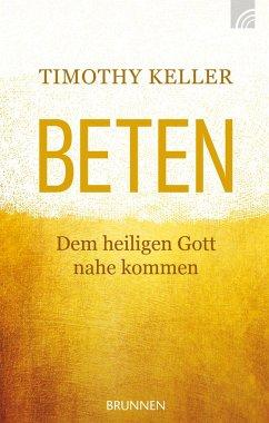 Beten - Keller, Timothy