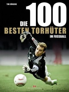 Die 100 besten Torhüter im Fußball - Jürgens, Tim