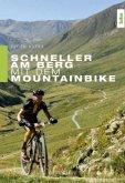 Schneller am Berg mit dem Mountainbike