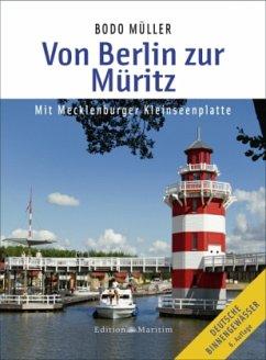 Von Berlin zur Müritz - Müller, Bodo
