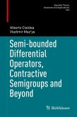 Semi-bounded Differential Operators, Contractive Semigroups and Beyond (eBook, PDF)