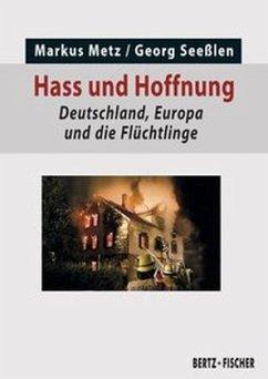 Hass und Hoffnung - Metz, Markus; Seeßlen, Georg