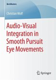 Audio-Visual Integration in Smooth Pursuit Eye Movements (eBook, PDF)