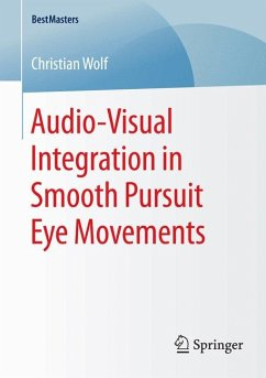 Audio-Visual Integration in Smooth Pursuit Eye Movements (eBook, PDF) - Wolf, Christian
