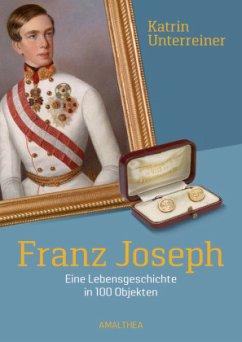 Franz Joseph - Unterreiner, Katrin