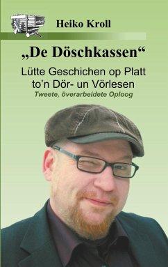 De Döschkassen