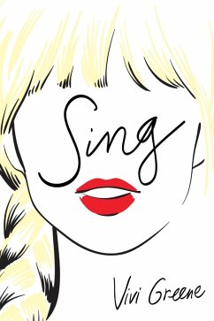 Sing (eBook, ePUB) - Greene, Vivi
