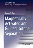 Magnetically Activated and Guided Isotope Separation (eBook, PDF)