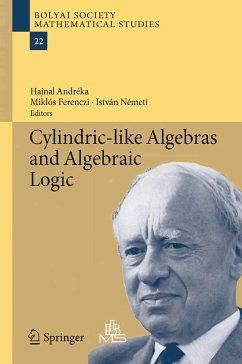 Cylindric-like Algebras and Algebraic Logic (eBook, PDF)