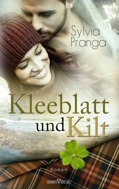 Kleeblatt und Kilt - Pranga, Sylvia