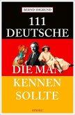 111 Deutsche, die man kennen sollte