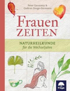 Frauenzeiten - Germann, Peter; Zeuge-Germann, Gudrun
