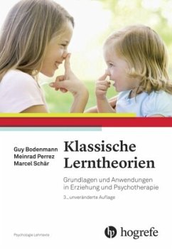Klassische Lerntheorien - Bodenmann, Guy; Perrez, Meinrad; Schär, Marcel