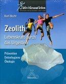 Zeolith - Lebenskraft durch das Urgestein