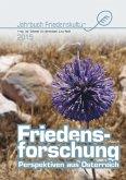 Friedensforschung. Perspektiven aus Österreich