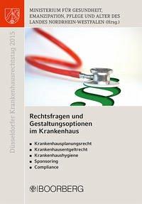 Düsseldorfer Krankenhausrechtstag 2015