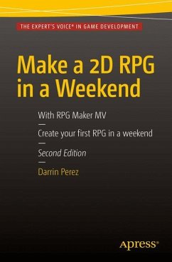 Make a 2D RPG in a Weekend - Perez, Darrin