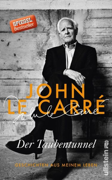 Der Taubentunnel (eBook, ePUB) - le Carré, John