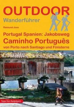 Portugal Spanien: Jakobsweg Caminho Português - Joos, Raimund