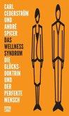 Das Wellness-Syndrom