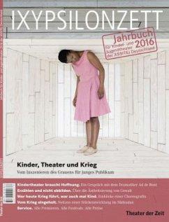 Kinder, Theater und Krieg