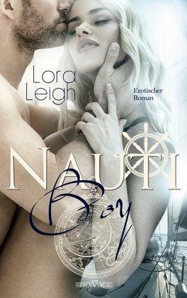 Nauti: Nauti Boy 1 by Lora Leigh (2007, Paperback)