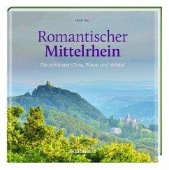 Romantischer Mittelrhein - Götz, Gisela