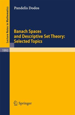Banach Spaces and Descriptive Set Theory: Selected Topics (eBook, PDF) - Dodos, Pandelis