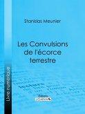 Les Convulsions de l'écorce terrestre (eBook, ePUB)